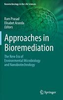 Approaches in Bioremediation Book
