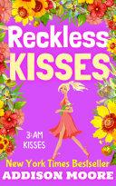 Reckless Kisses (3:AM Kisses 16) Pdf/ePub eBook