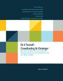 Do it yourself - Crowdfunding für Einsteiger