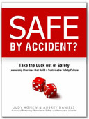 Safe by Accident?