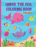 Under The Sea Coloring Book For Kids