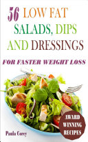 56 Low Fat Salads  Dips And Dressings