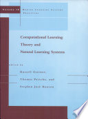 Computational Learning Theory and Natural Learning Systems  Making learning systems practical