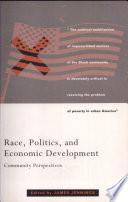 Race  Politics  and Economic Development
