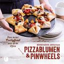 Pizzablumen und Pinwheels