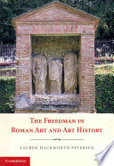 The Freedman in Roman Art and Art History Book