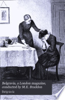 Belgravia, a London magazine, conducted by M.E. Braddon Pdf/ePub eBook