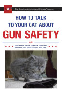 How to Talk to Your Cat About Gun Safety Pdf