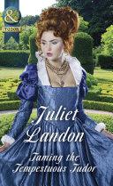 Taming The Tempestuous Tudor (Mills & Boon Historical) (At the Tudor Court, Book 2) Pdf/ePub eBook