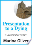 Presentation to a Dying