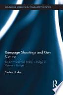 Rampage Shootings And Gun Control