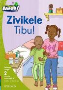 Books - Aweh! IsiZulu Home Language Grade 1 Level 2 Reader 9: Zivikele Tibu! | ISBN 9780190428501