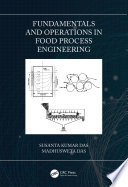 Fundamentals and Operations in Food Process Engineering