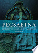 Book cover for Pecsaetna people of the Anglo-Saxon Peak District