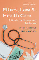 Ethics, Law and Health Care