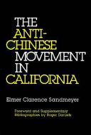 The Anti Chinese Movement in California