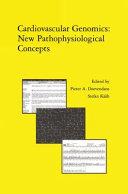 Cardiovascular Genomics  New Pathophysiological Concepts