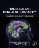 Functional and Clinical Neuroanatomy