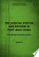 The Judicial System And Reform In Post Mao China