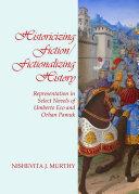 Historicizing Fiction/Fictionalizing History