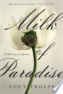"""""""Milk of Paradise"""" by Lucy Inglis"""