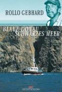 Blaue Donau - Schwarzes Meer