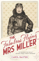 The Fabulous Flying Mrs Miller