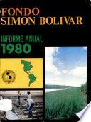 Fondo Simon Bolivar Informe Anual 1980