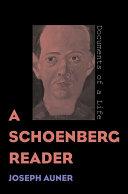 A Schoenberg Reader