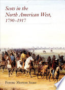 Scots In The North American West 1790 1917 Book PDF