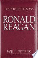 Leadership Lessons Ronald Reagan