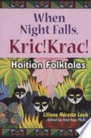 When Night Falls, Kric! Krac!