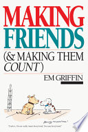 Making Friends (and Making Them Count)
