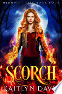 Scorch  Midnight Fire  4