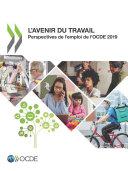 Pdf Perspectives de l'emploi de l'OCDE 2019 L'avenir du travail Telecharger