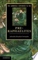The Cambridge Companion To The Pre Raphaelites