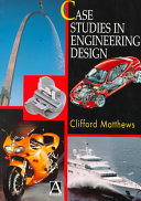 Case Studies in Engineering Design Book