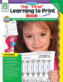 The    First    Learning to Print Book  Grades PK   K