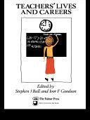 Teachers  Lives And Careers
