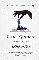 The Swick and the Dead
