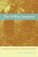 The will to improve governmentality, development, and the practice of politics