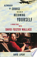 Although Of Course You End Up Becoming Yourself Book PDF