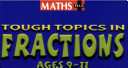 Heinemann Maths Plus  Tough Topics   Fractions Ages 9 to 11 Teacher s Book