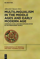 Multilingualism in the Middle Ages and Early Modern Age