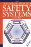 Developing Effective Safety Systems
