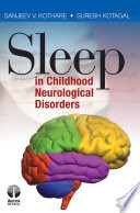 Sleep in Childhood Neurological Disorders