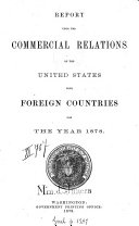 Report upon the commercial relations of the United States with foreign countries0