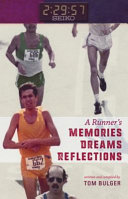 A Runner s Memories  Dreams  Reflections Book