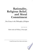 Rationality, Religious Belief, and Moral Commitment