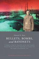 Bullets  Bombs  and Bayonets